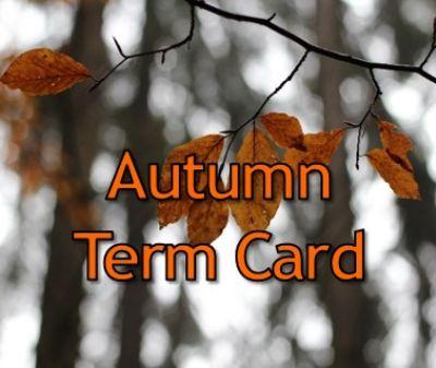 Autumn Term Card