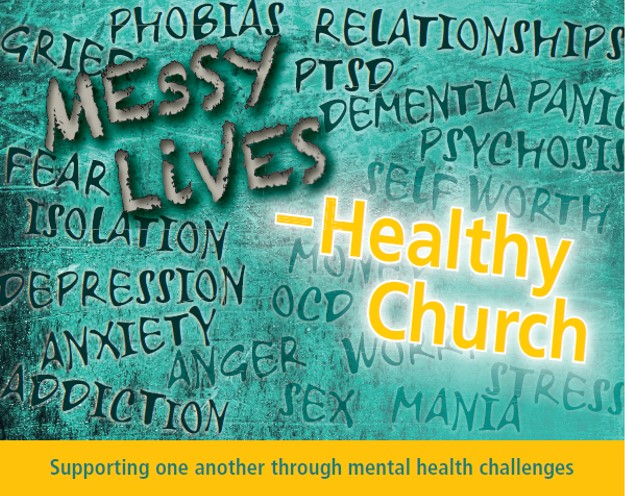 Messy Lives - Healthy Church