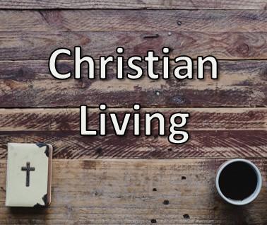 Christian Living Talks