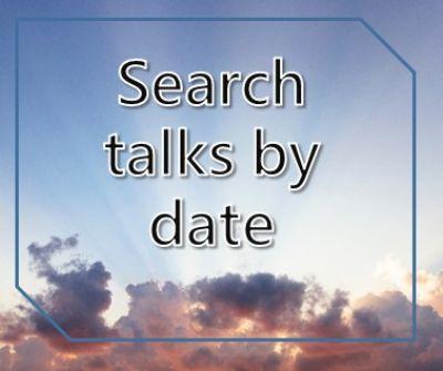 Searh talks by date