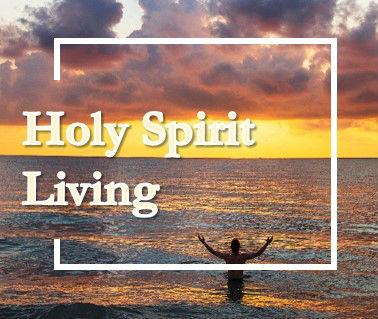 Holy Spirit Living