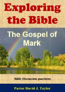 Exploring the Bible Mark's gospel