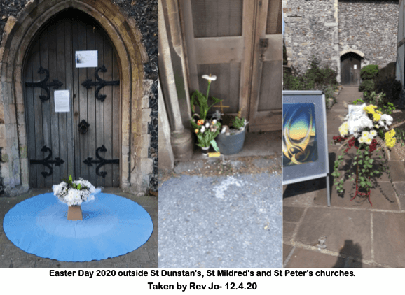 Easter Day 2020 outside St Dunstan's, St Mildred's and St Peter's churches.