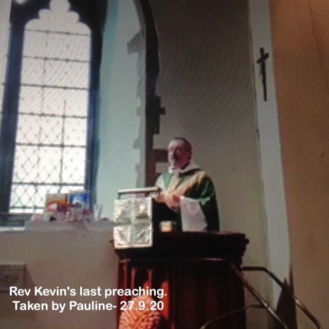 Rev Kevin's last preaching