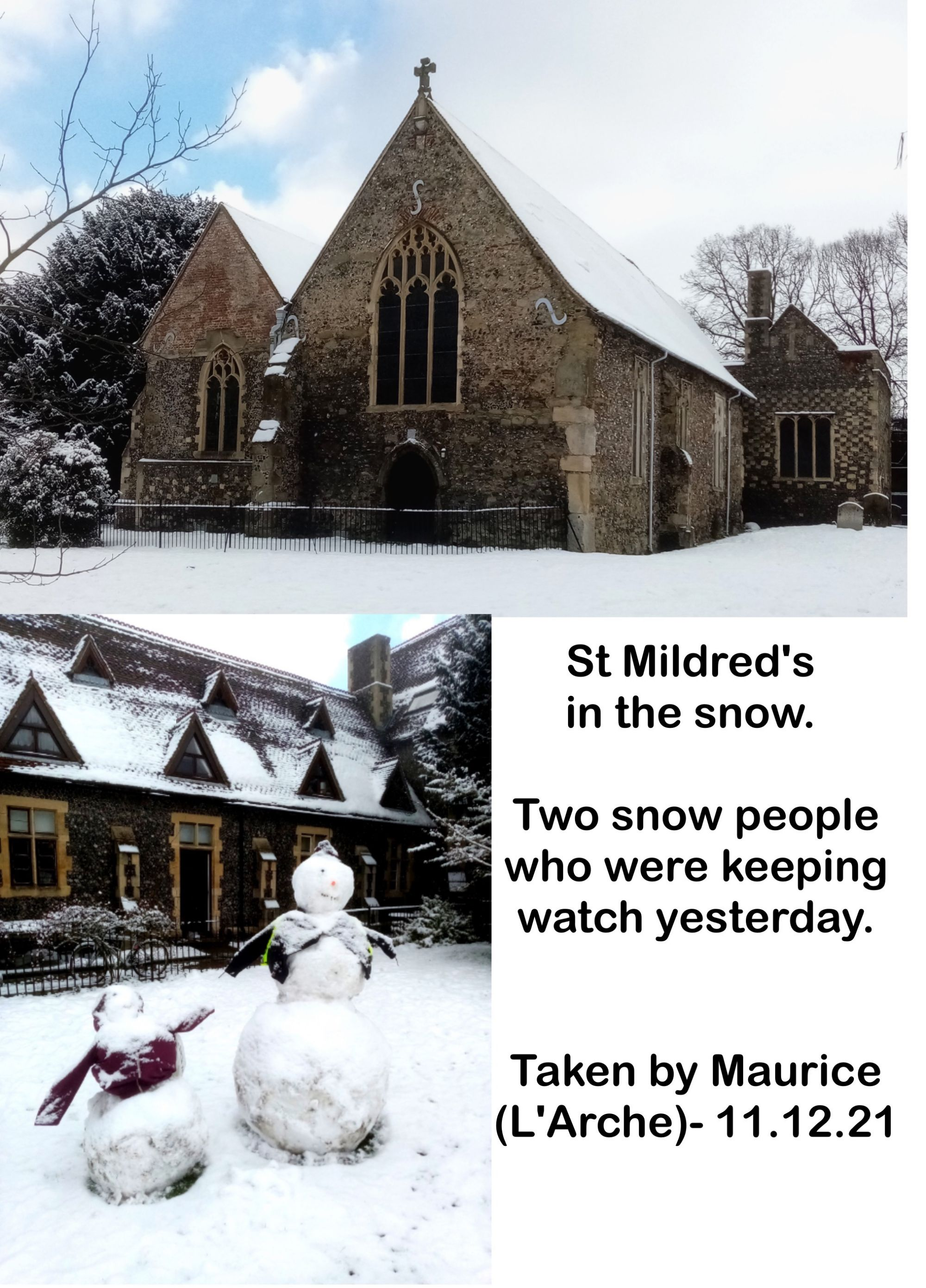 St Mildred's  in the snow.   Two snow people who were keeping watch yesterday.