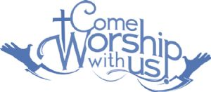 Come Worship