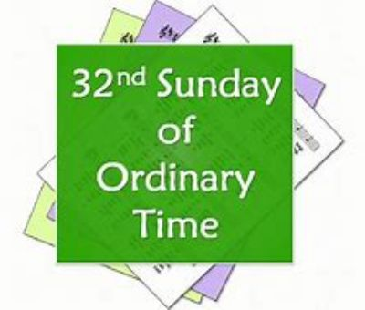 32nd Sunday Ordinary Time