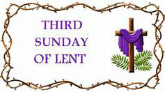 third Sunday of Lent