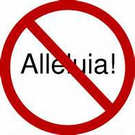 No Alleluia - Lent