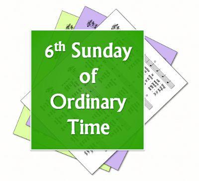 6th Sunday Ordinary Time