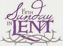 5th Sunday of Lent