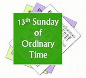 13th Sunday Ordinary Time