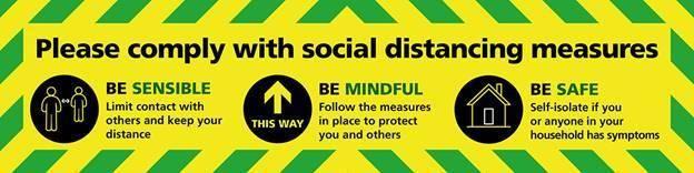Social distancing - be sensible, be mindful, be safe