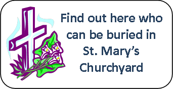 Who can be buried in St. Mary's churchyard