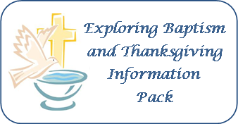 Exploring baptism and thanksgiving pack