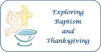 exploring baptism and thanksgiving