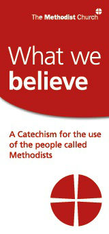 WHAT WE BELIEVE CATECHISM