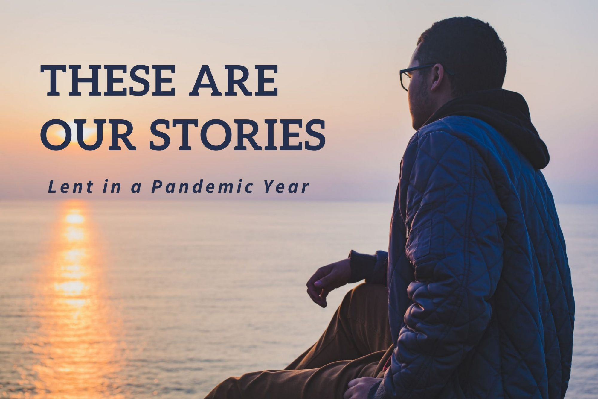 These are our stories