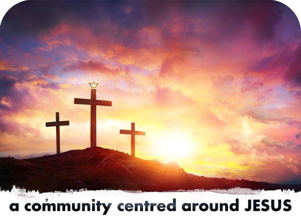 centred around Jesus